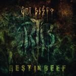 Got Beef? – Rest in Beef