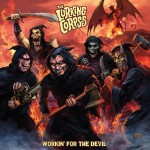 The Lurking Corpses – Working For The Devil