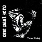 One Past Zero – Divine Unholy