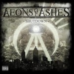 Aeons Of Ashes – Shutdown