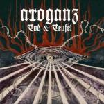 Arroganz – Tod & Teufel