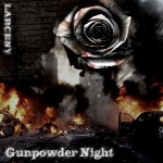 Larceny – Gunpowder Night
