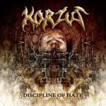 Korzus – Discipline Of Hate