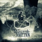 Lost Without Direction – Fragile