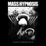 Mass Hypnosis – Sanctimonious