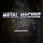 Metal Machine – Free Nation