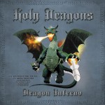 Holy Dragons – Dragon Inferno