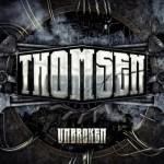 Thomsen – Unbroken