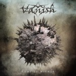 Vanish – Come To Wither