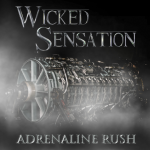 Wicked Sensation – Adrenaline Rush
