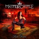 Mastercastle – Last Desire