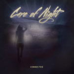 Care Of Night – Connected
