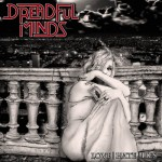 Dreadful Minds – Love |Hate| Lies