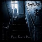 Dantalion – Where Fear is Born
