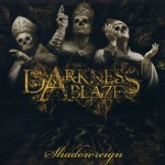 Darkness Ablaze – Shadowreign