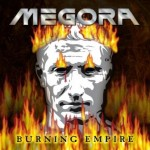 Megora – Burning Empire