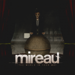 Mireau – The World In Your Way