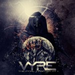 Vyre – The Initial Frontier Pt. 2
