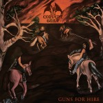 Convent Guilt – Guns For Hire