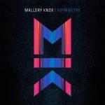 Mallory Knox – Asymmetry