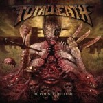 Total Death – The Pound of Flesh