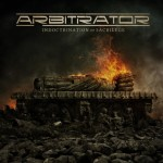 Arbitrator – Indoctrination Of Sacrilege