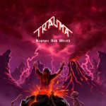 Trauma – Rapture And Wrath