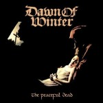 Dawn of Winter – The Peacefull Dead