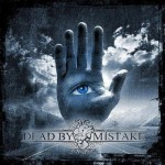 Dead by Mistake – Awake