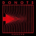 Donots – Karacho