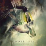 Ghost Iris – Anecdotes Of Science & Soul
