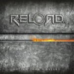 Reload – Hotter Than A Bullet