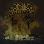 The Sanity Days – Evil Beyond Belief