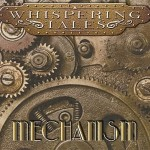 Whispering Tales – Mechanism