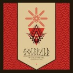 SOLEFALD – World Metal. Kosmopolis Sud