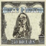 Dirty Fingers – 250 Dollars
