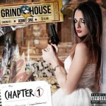 Grindhouse – Chapter One