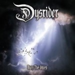Dysrider – Bury The Omen