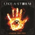Like a Storm – Awaken The Fire