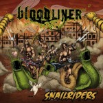 Bloodliner – Snailriders