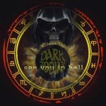 Dark Zodiak – See You in Hell