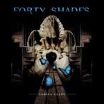 Forty Shades – Camera Silence