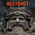 Headshot – Synchronicity & DVD- 20 Years In Metal