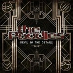 The Poodles – Devil In The Details