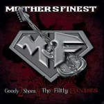 Mothers Finest – Goody 2 Shoes & The Filthy Beasts