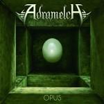 Adramelch – Opus