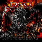 DSG – Still A Warrior