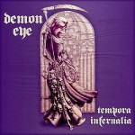 Demon Eye – Tempora Infernalia