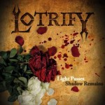 Lotrify – Light Passes Shadow Remains