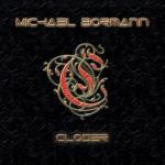 Michael Bormann – Closer